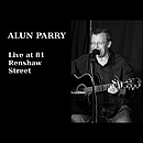 ALUN-PARRY-Live-At-81-Renshaw-Street