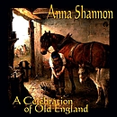 ANNA-SHANNON-A-Celebration-Of-Old-England