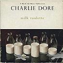 CHARLIE-DORE-Milk-roulette