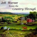 JEFF WARNER Roam the country through