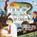 JIM CAUSLEY I Am the Song