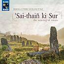 Khasi-Cymru Collective 'Sai-thain ki Sur CD