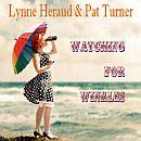 Lyn Heraud and Pat Turner Watching for Wrinkles
