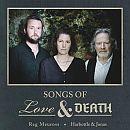 Reg Meuross Harbottle & Jonas Songs Of Love & DEATH CD