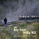 Rob Parrett the boy from the big hill