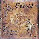 The Ciderhouse Rebellion Untold