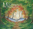 The Meadows Dreamless Days CD